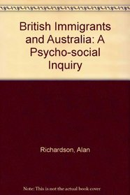 British immigrants and Australia;: A psychosocial inquiry (Immigrants in Australia)