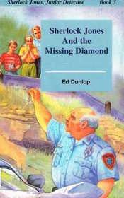 Sherlock Jones and the Missing Diamond