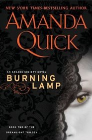 Burning Lamp (Arcane Society, Bk 8) (Dreamlight, Bk 2)