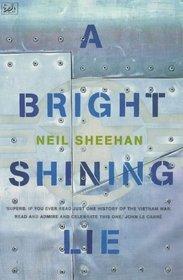 Bright, Shining Lie