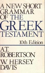 A New Short Grammar of the Greek Testament