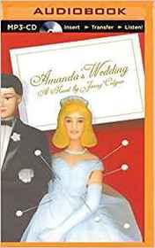 Amanda's Wedding (Audio MP3 CD) (Unabridged)