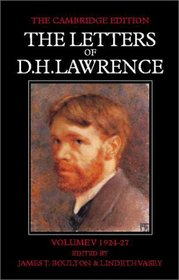 The Letters of D. H. Lawrence (The Cambridge Edition of the Letters of D. H. Lawrence)
