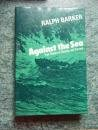 Against the Sea: True Stories of Survival and Disaster