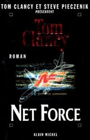 Net Force (Net Force, Bk 1) (French Edition)