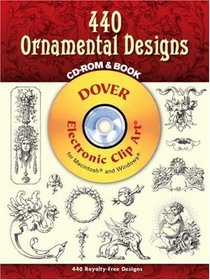 440 Ornamental Designs CD-ROM and  Book (Electronic Clip Art)