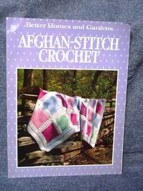 Better Homes and Gardens Afghan-Stitch Crochet