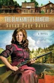 The Blacksmith's Bravery (Ladies' Shooting Club, Bk 3)
