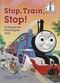 Stop, Train, Stop! (Thomas the Tank Engine)