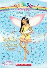 Katie The Kitten Fairy (Pet Keeper Fairies, Bk 1)