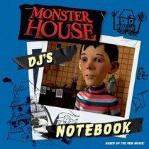 DJ's Notebook (Monster House)