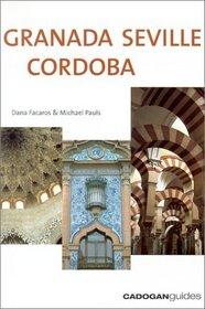 Granada Seville Cordoba, 2nd (Cadogan Guides)
