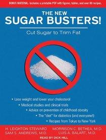 The New Sugar Busters: Cut Sugar to Trim Fat