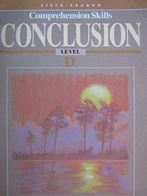 Steck-Vaughn Comprehension Skills Conclusion Level D