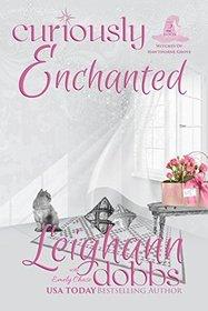 Curiously Enchanted (Hawthorne Grove, Bk 2)