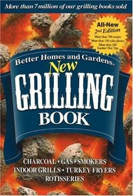New Grilling Book (Better Homes & Gardens)