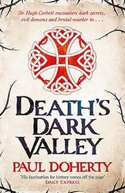 Death's Dark Valley (Hugh Corbett, Bk 20)