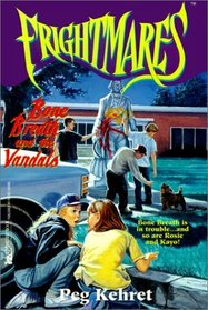 Bone Breath and the Vandals (Frightmares)