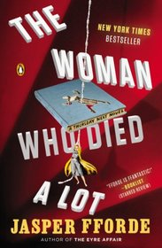 The Woman Who Died a Lot (Thursday Next, Bk 7)