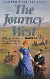 The Journey West (California Pioneer, Bk 1)