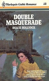 Double Masquerade (Harlequin Gothic, No 6)
