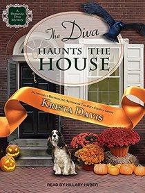 The Diva Haunts the House (Domestic Diva)