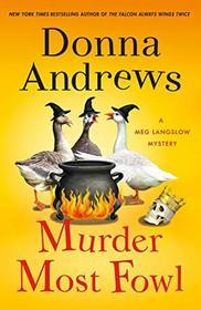 Murder Most Fowl: A Meg Langslow Mystery (Meg Langslow Mysteries (29))