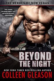 Beyond the Night (Heroes of New Vegas, Bk 1)