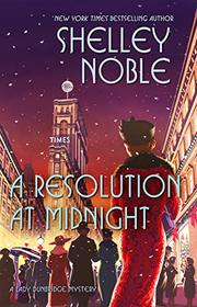 A Resolution at Midnight (A Lady Dunbridge Mystery)