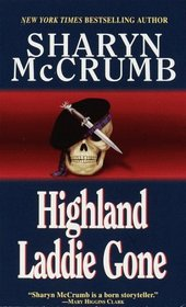 Highland Laddie Gone (Elizabeth MacPherson, Bk 3)