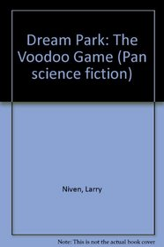 Dream Park: The Voodoo Game (Pan Science Fiction)