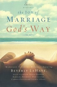The Joy of Marriage : God's Way
