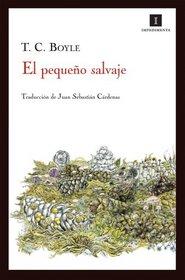 El pequeno salvaje (Spanish Edition)