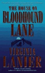 The House on Bloodhound Lane (Bloodhound, Bk 2)