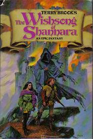 The Wishsong of Shannara (an Epic Fantasy)