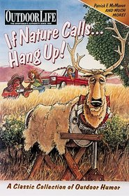 Outdoor Life: If Nature Calls...Hang Up! (Outdoor Life)