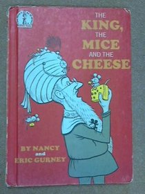 King, the Mice and the Cheese (Beginner Books)