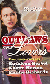 Outlaws and Lovers: The Princess and the Pea / In Safekeeping / Fugitive