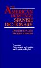 Diccionario espa�ol/ingl�s - ingl�s/espa�ol: The American Heritage