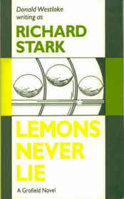 Lemons Never Lie (Alan Grofield, Bk 4)