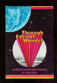 Through eyes of wonder;: Science fiction and science,