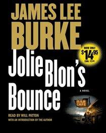 Jolie Blon's Bounce (Dave Robicheaux, Bk 12) (Audio CD) (Abridged)