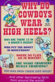 Why Do Cowboys Wear High Heels