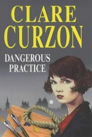 Dangerous Practice (Severn House Large Print)