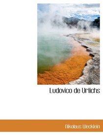 Ludovico de Urlichs (Latin Edition)