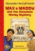 The Chocolate Money Mystery (Max and Maddy)