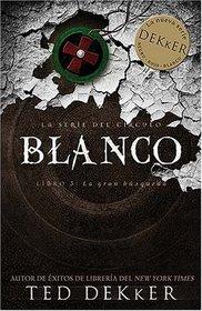 Blanco (La Serie Del Circulo) (Spanish Edition)