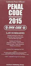 California Peace Officer's Penal Code: 2015 Qwik Code