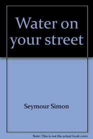 Water on your street