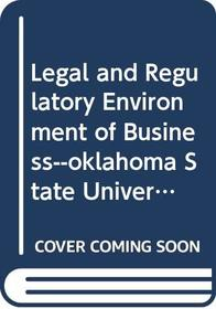 Legal and Regulatory Environment of Business--oklahoma State University